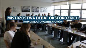 Eliminacje do Mistrzostw Polski Debat Oksfordzkich - komunikat organizatorów