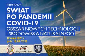 """Seminarium """"Świat po pandemii COVID-19 - obszar nowych technologii i środowiska naturalnego"""""""