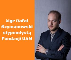 Stypendium Fundacji UAM dla naszego doktoranta!