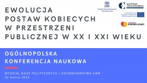 Ogólnopolska Konferencja Naukowa  Ewolucja postaw kobiecych w przestrzeni publicznej w XX i XXI wieku